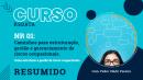 Curso Preparatório CAMINHOS PARA ESTRUTURAÇÃO GESTÃO E GERENCIAMENTO  DE RISCOS OCUPACIONAIS-Parcial 05:00h